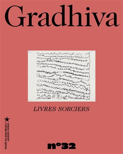 Gradhiva au Musée du quai Branly-Jacques Chirac, n° 32. Livres sorciers