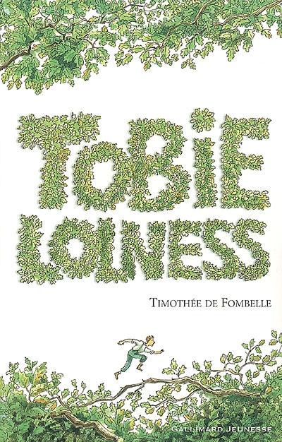 Tobie Lolness. 1, La vie suspendue / Timothée de Fombelle | Fombelle, Timothée de. Auteur