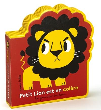 Petit Lion est en colère / Marion Billet | Billet, Marion (1982-....). Auteur