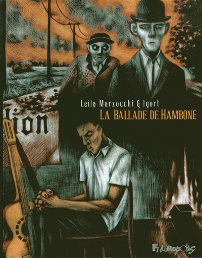 La ballade de Hambone. 1 | Igort (1958-....). Auteur