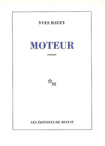 Moteur | Yves Ravey (1953-....). Auteur