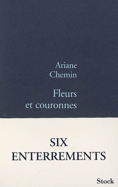 Fleurs et couronnes / Ariane Chemin | Chemin, Ariane. Auteur