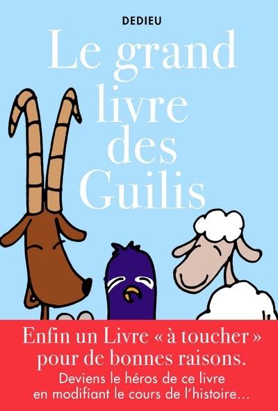 grand livre des guilis (Le) | Dedieu, Thierry (1955-....). Auteur
