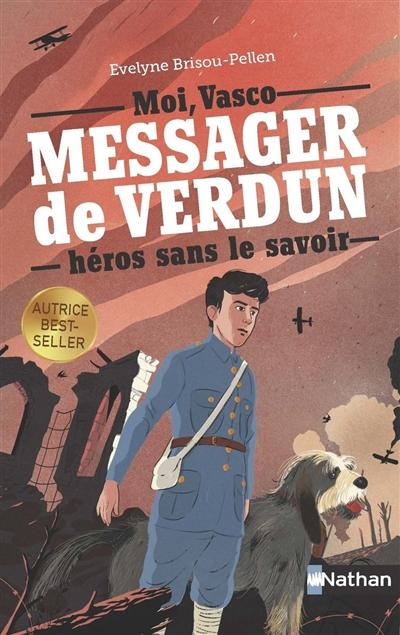 Vasco, messager de Verdun, héros sans le savoir