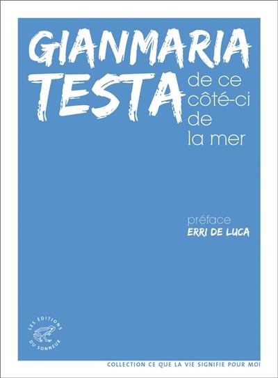 De ce côté-ci de la mer | Testa, Gianmaria (1958-2016). Auteur
