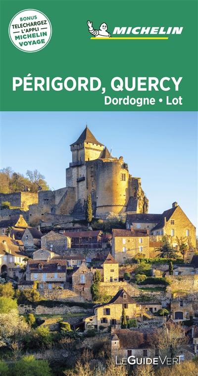 Périgord, Quercy : Dordogne, Lot | Manufacture française des pneumatiques Michelin. Auteur