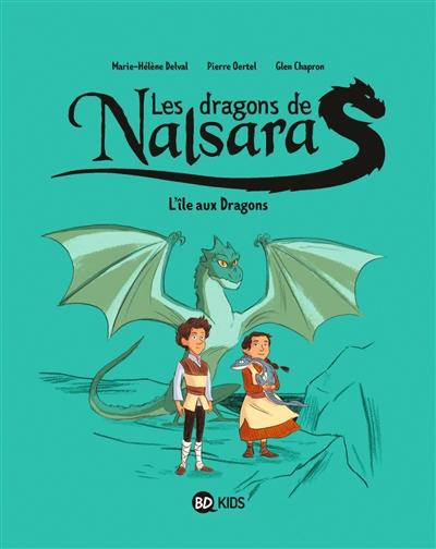 Les dragons de Nalsara. Vol. 1. L'île aux dragons