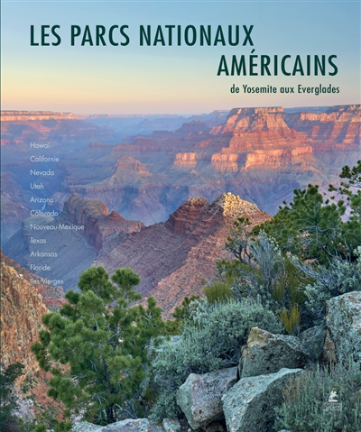 Les parcs nationaux américains = American national parks | Kienlin, Sabine von. Auteur