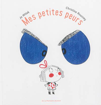 Mes petites peurs / Jo Witek | Witek, Jo (1968-....). Auteur