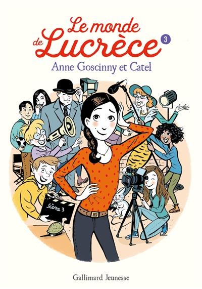 Le monde de Lucrèce. 3 / Anne Goscinny | Goscinny, Anne (1968-....). Auteur