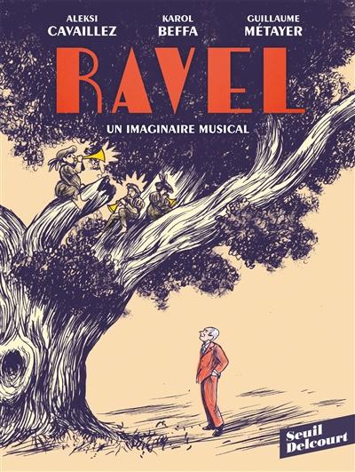 Ravel : un imaginaire musical |