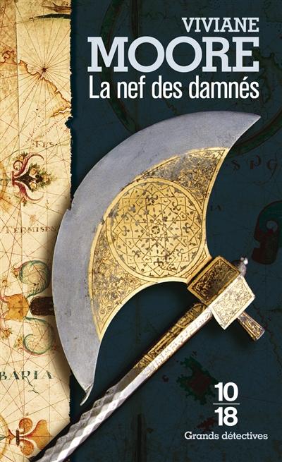 L'épopée des Normands de Sicile. T.3, La nef des damnés | Moore, Viviane (1955-....). Auteur