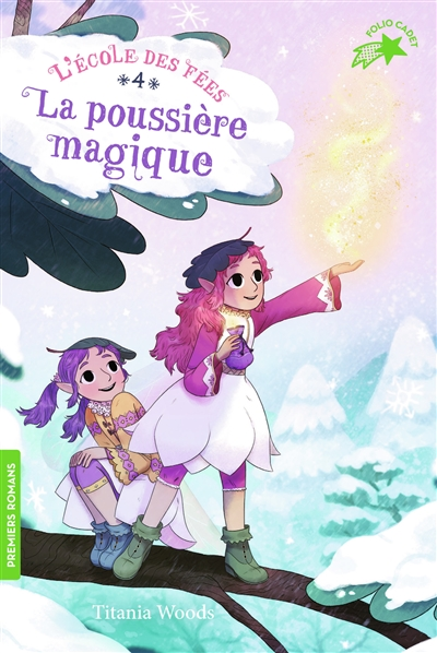 L'école des fées. Vol. 4. La poussière magique