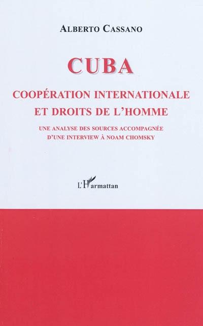 Cuba : coopération internationale et droits de l'homme : une analyse des sources accompagnée d'une interview de Noam Chomsky