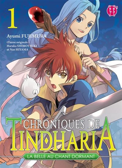 Chroniques de Tindharia, la belle au chant dormant. 01 : manga / Ayumi Fujimura   Fujimura, Ayumi. Auteur. Illustrateur