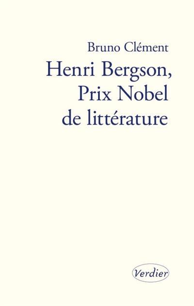 Henri Bergson, prix Nobel de littérature