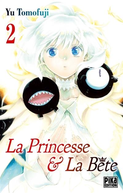 princesse & la bête (La). Volume 2   Tomofuji, Yu. Auteur