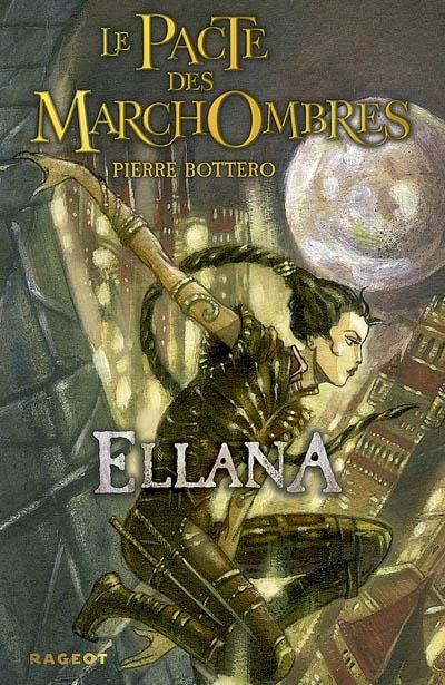 Ellana | Bottero, Pierre (1964-2009). Auteur