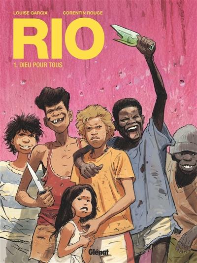 Rio. 1, Dieu pour tous | Louise Garcia, Auteur
