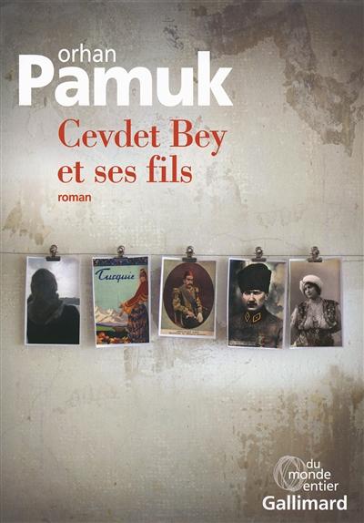 Cevdet Bey et ses fils : roman / Orhan Pamuk | Pamuk, Orhan (1952-....). Auteur