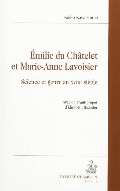 Emilie Du Châtelet et Marie-Anne Lavoisier : science et genre au XVIIIe siècle