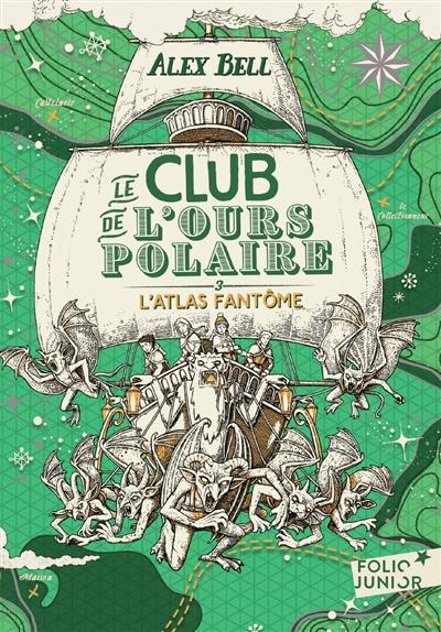 Le club de l'ours polaire. Vol. 3. L'atlas fantôme