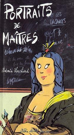 Portraits de maîtres | Louchard, Antonin (1954-....). Auteur
