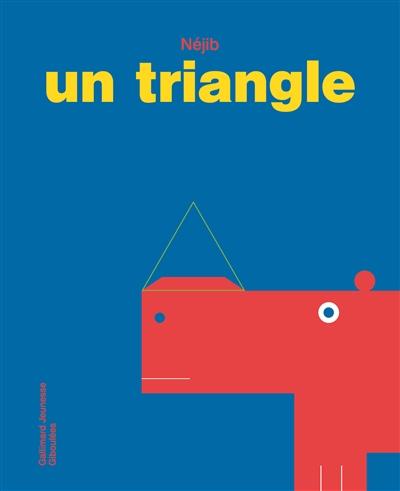 Un triangle | Néjib. Auteur