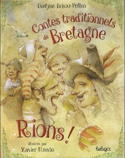 Contes traditionnels de Bretagne. Rions !