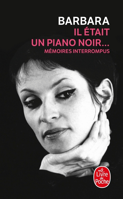 Il était un piano noir : mémoires interrompus | Barbara (1930-1997). Auteur