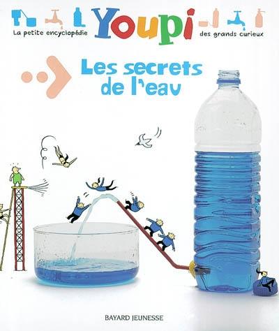 Les secrets de l'eau / Emmanuel Chanut | Chanut, Emmanuel. Auteur