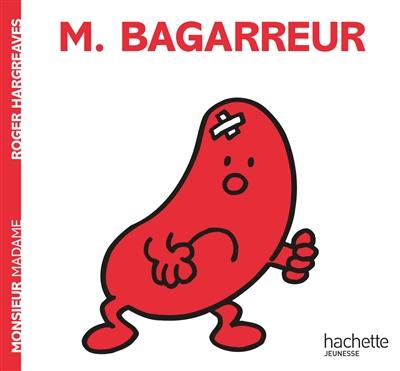 Monsieur Bagarreur | Hargreaves, Roger (1934-1988). Auteur