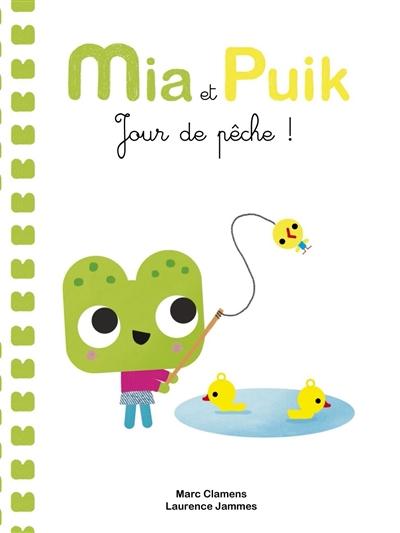 Mia et Puik : jour de pêche !