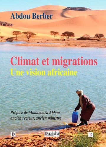 Climat et migrations : une vision africaine