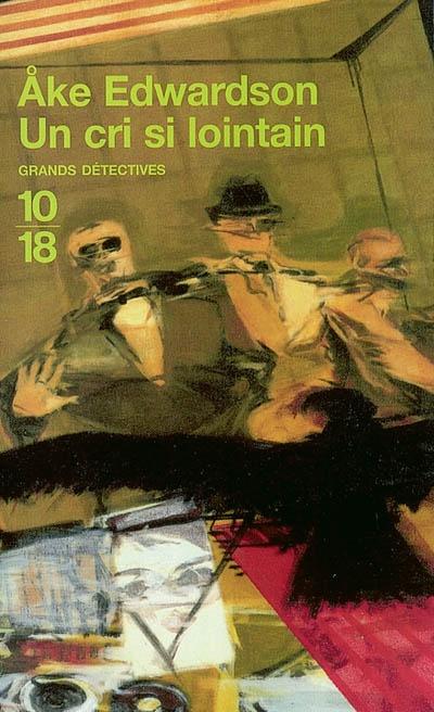 Un cri si lointain | Edwardson, °Ake (1953-....). Auteur