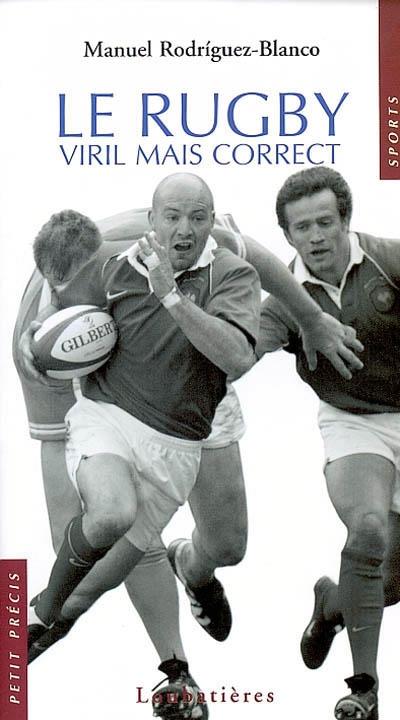 Le-rugby-:-viril-mais-correct