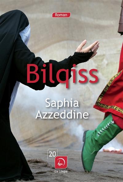 Bilqiss : roman | Azzeddine, Saphia. Auteur