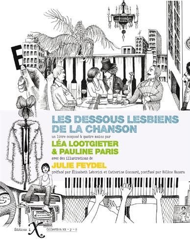 Les dessous lesbiens de la chanson | Lootgieter, Léa. Auteur