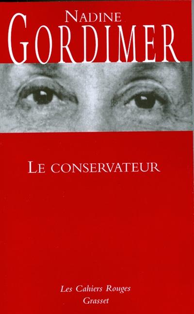 conservateur (Le) : roman | Gordimer, Nadine (1923-....). Auteur