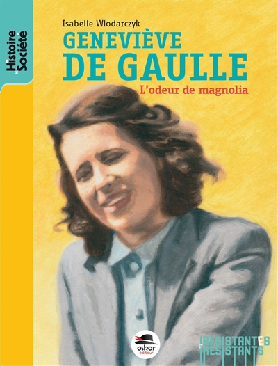 Geneviève de Gaulle : l'odeur de magnolia