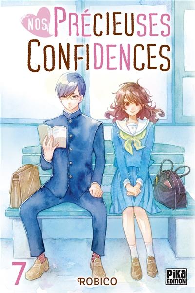 Nos précieuses confidences. Vol. 7