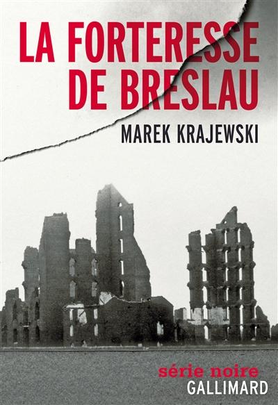 forteresse de Breslau (La)   Krajewski, Marek (1966-....). Auteur