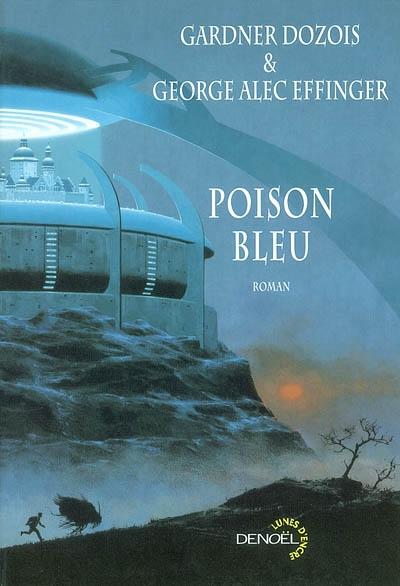 Poison bleu | Dozois, Gardner, auteur