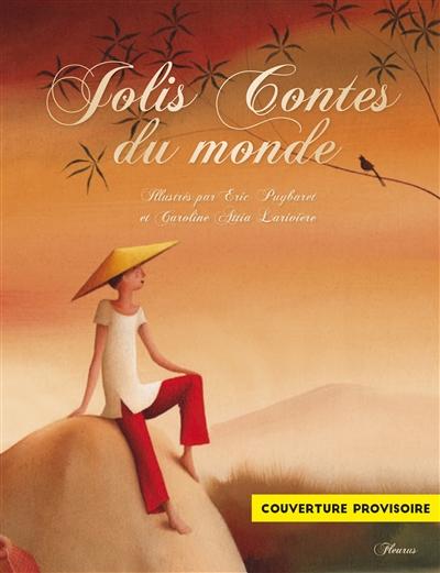 Jolis contes du monde entier / racontés par Raffaella | Raffaella. Auteur