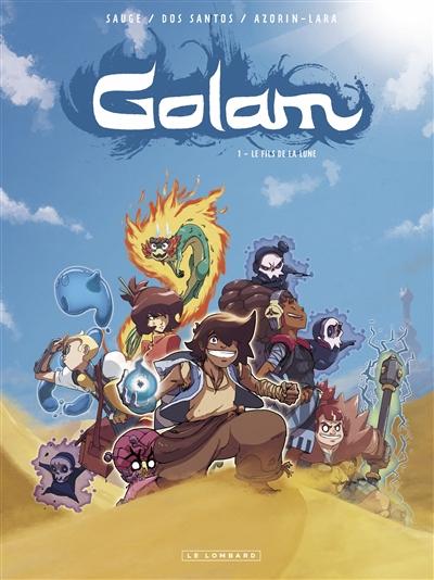 Golam. Vol. 1. Le fils de la Lune