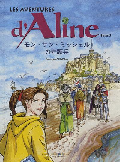 Les aventures d'Aline. Vol. 3. Les gardiens du Mont Saint-Michel (en japonais)