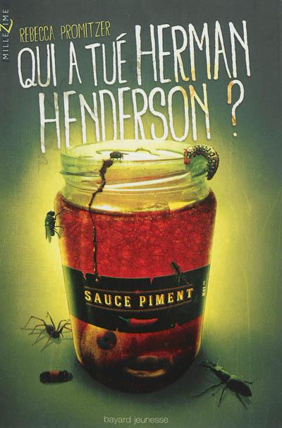 Qui a tué Herman Henderson ? / Rebecca Promitzer | Promitzer, Rebecca. Auteur