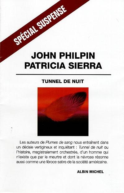 Tunnel de nuit : roman / John Philpin et Patricia Sierra   Philpin, John. Auteur