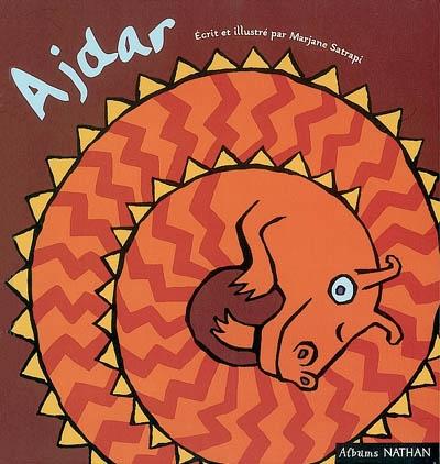 Ajdar | Satrapi, Marjane (1969-....). Auteur