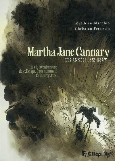Martha Jane Cannary | Blanchin, Matthieu (1965-....). Auteur